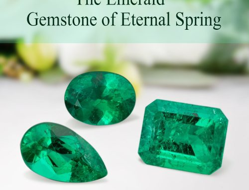 The Emerald – Gemstone of Eternal Spring