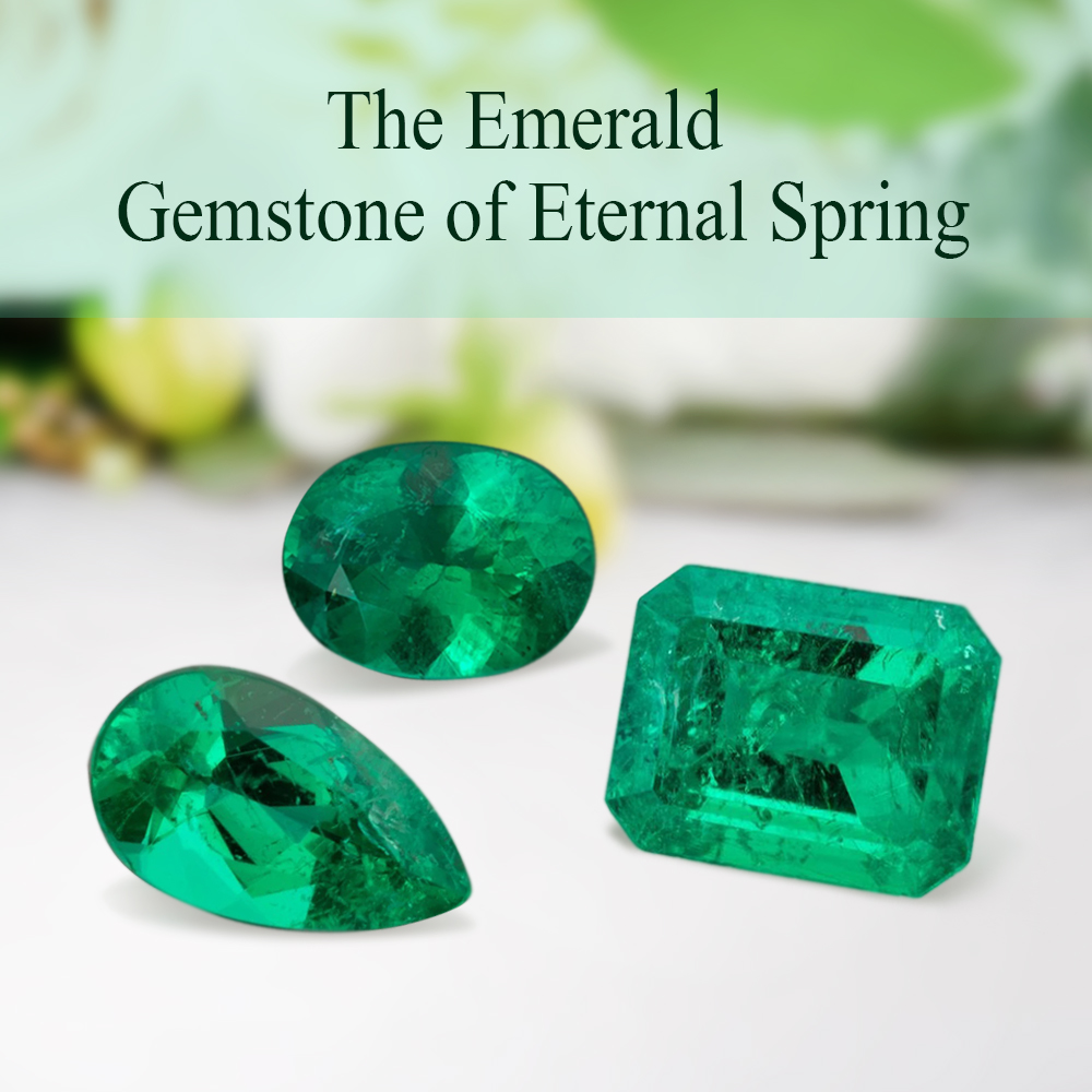 The Emerald Gemstone Of Eternal Spring